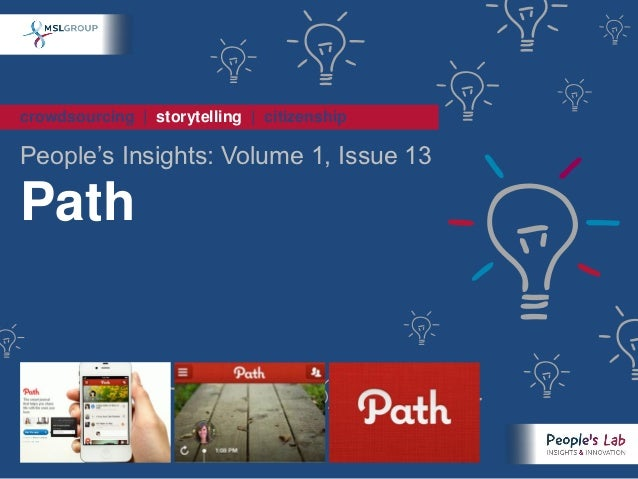 People's Insights Volume 1, Issue 13 : Path