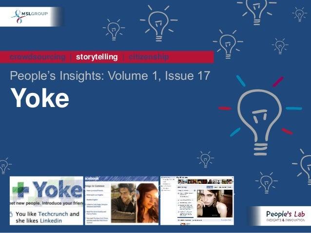 People's Insights Volume 1, Issue 17 : Yoke