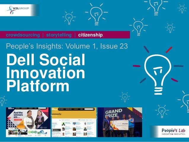People's Insights Volume 1, Issue 23 : Dell Social Innovation Platform