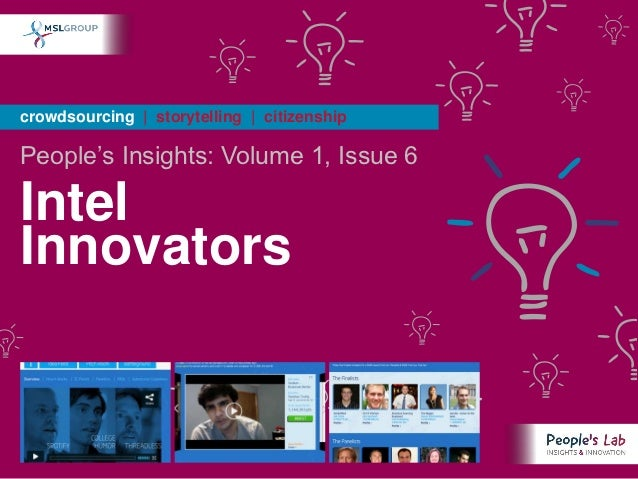 crowdsourcing | storytelling | citizenshipPeople's Insights: Volume 1, Issue 6IntelInnovators