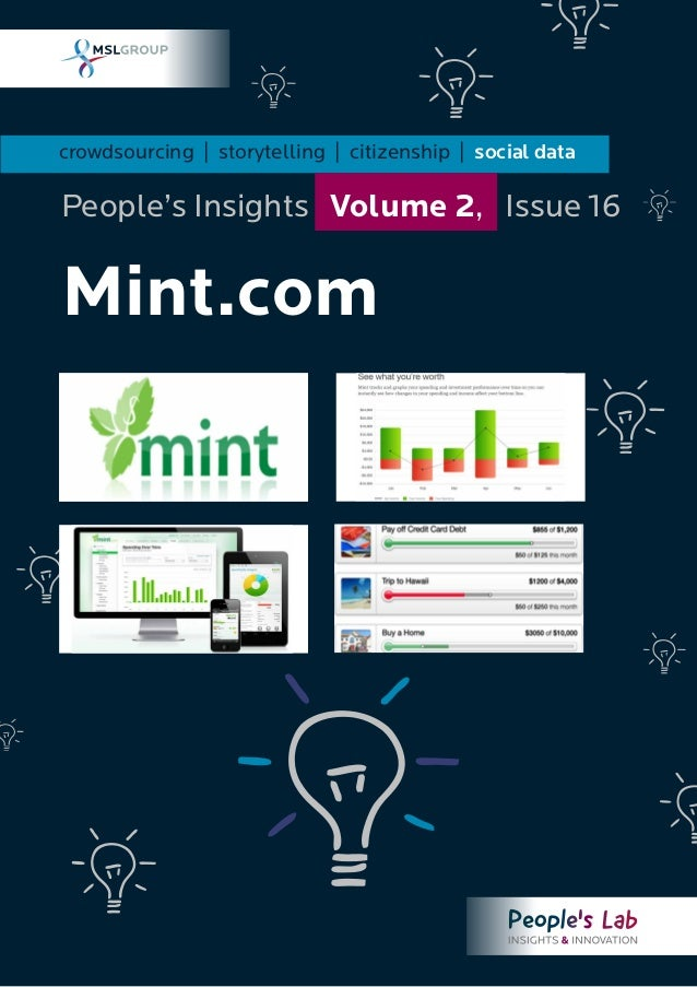 crowdsourcing | storytelling | citizenship | social data Mint.com People's Insights Volume 2, Issue 16