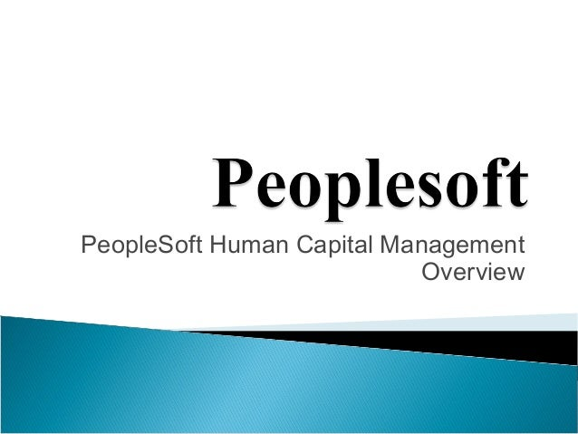 PeopleSoft Human Capital ManagementOverview