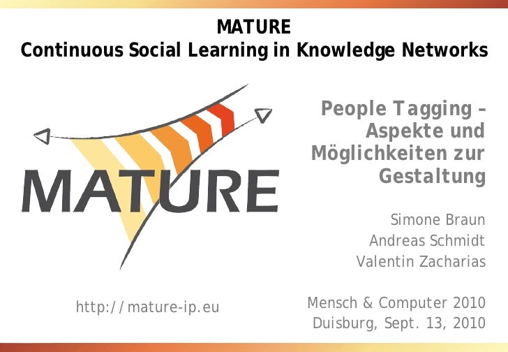 MATURE Continuous Social Learning in Knowledge Networks                                People Tagging –                   ...