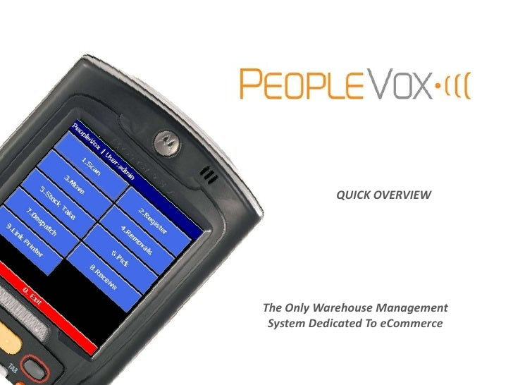 QUICK OVERVIEWThe Only Warehouse Management System Dedicated To eCommerce