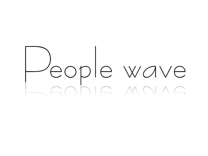 Peoplewave ver2