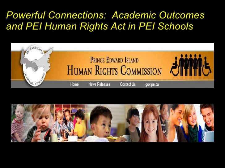 Powerful Connections:  Academic Outcomes  and PEI Human Rights Act in PEI Schools