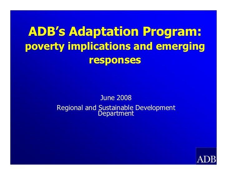 ADB's Adaptation Program: Poverty Implications and Emerging Responses