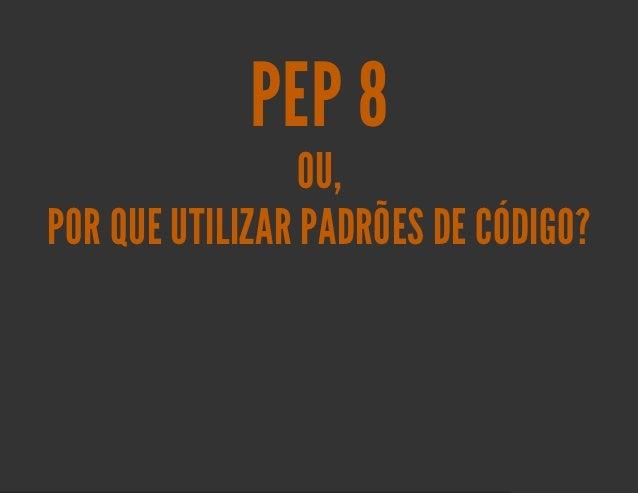 Pep 8