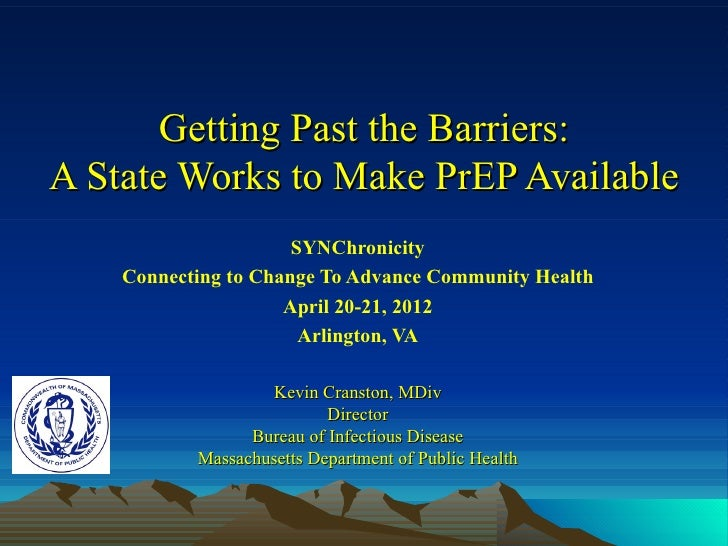 Getting Past the Barriers:A State Works to Make PrEP Available                      SYNChronicity    Connecting to Change ...