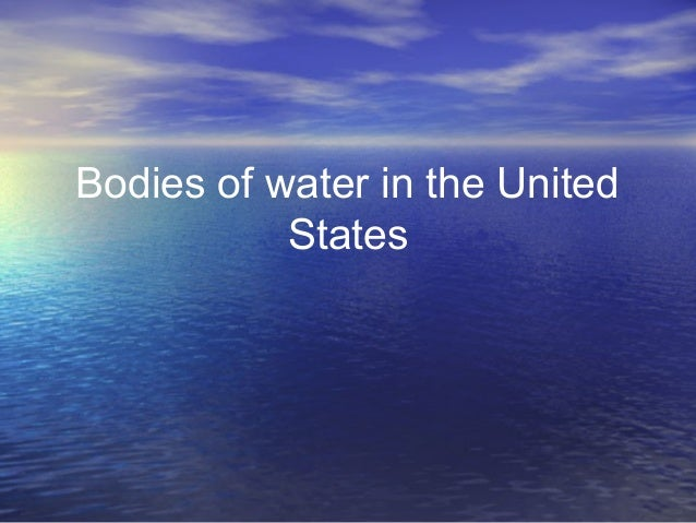Bodies of water in the United States