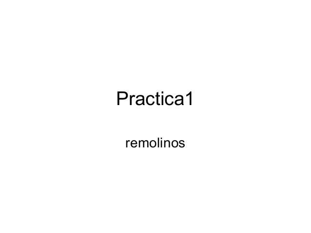 Practica1 remolinos