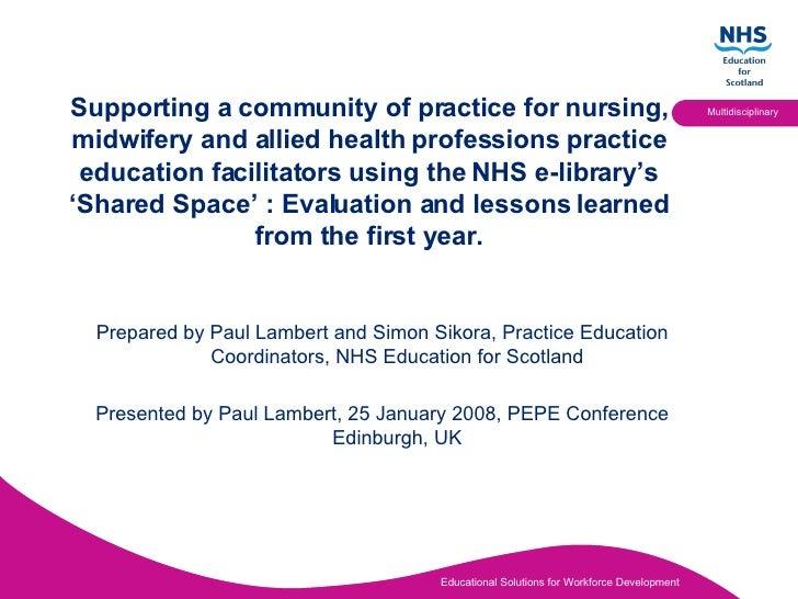 <ul><li>Prepared by Paul Lambert and Simon Sikora, Practice Education Coordinators, NHS Education for Scotland </li></ul><...