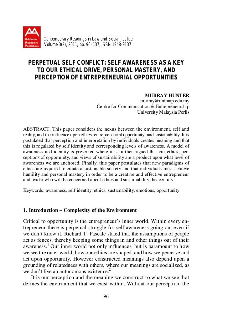 PERPETUAL SELF CONFLICT: SELF AWARENESS AS A KEY