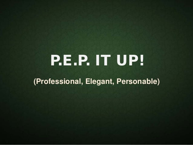 PEP (Professional, Elegant, Personable) - Success Resources Richard Tan
