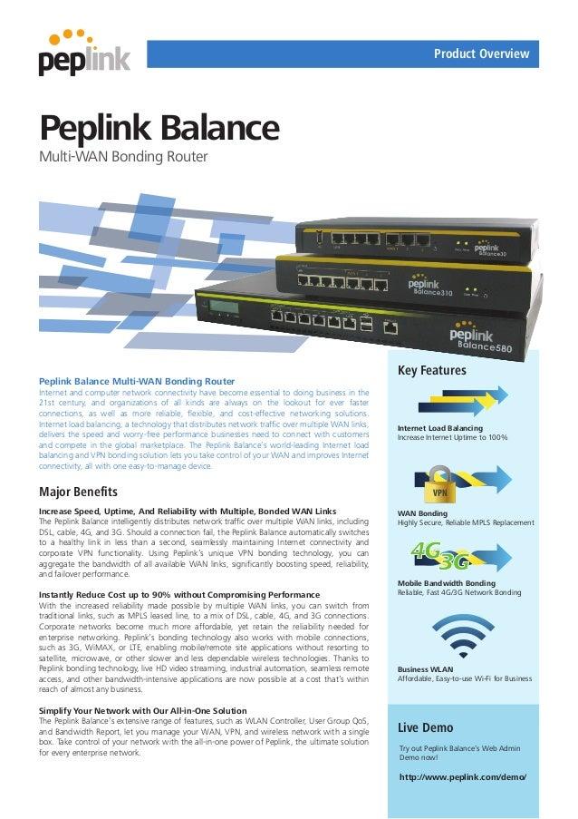 Product OverviewPeplink BalanceMulti-WAN Bonding Router                                                                   ...
