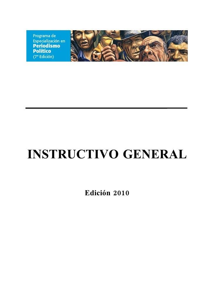 INSTRUCTIVO GENERAL        Edición 2010