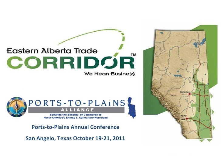 Ports-to-Plains Annual Conference San Angelo, Texas October 19-21, 2011