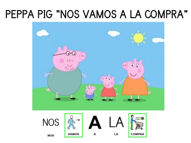 """PEPPA PIG """"NOS VAMOS A LA COMPRA"""""""