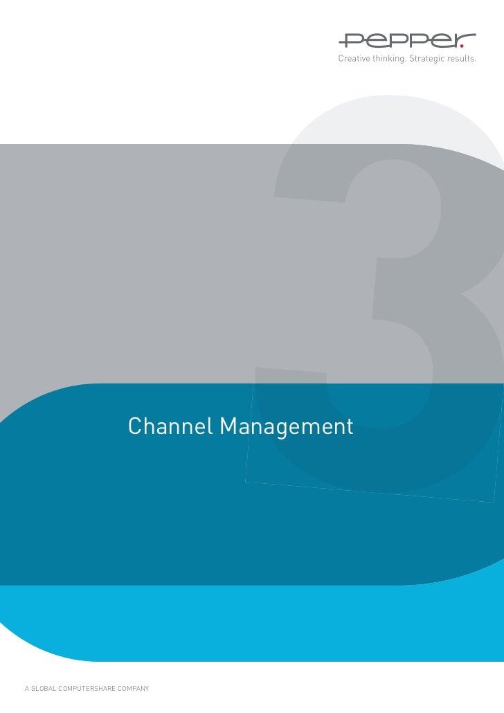 3                        Channel ManagementA GLOBAL COMPUTERSHARE COMPANY