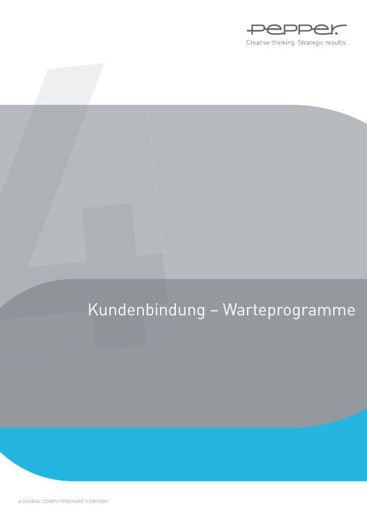 4                      Kundenbindung – WarteprogrammeA GLOBAL COMPUTERSHARE COMPANY