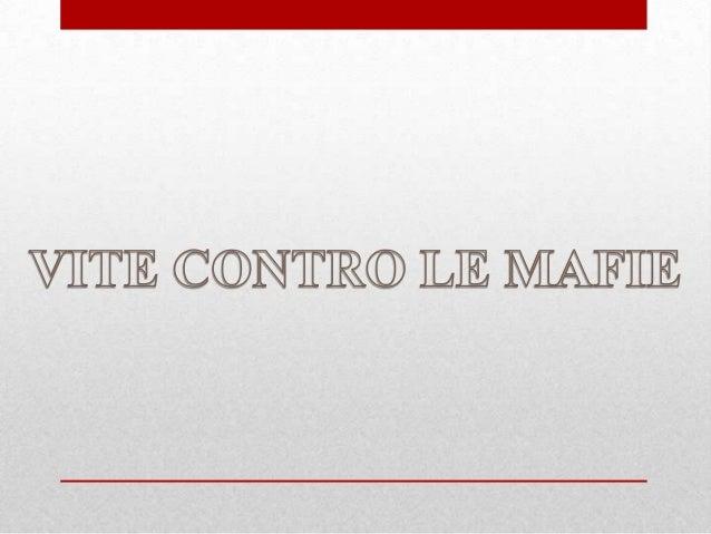 La mafia non è una società di servizi che opera a favore della collettività, bensì un'associazione di mutuo soccorso che a...