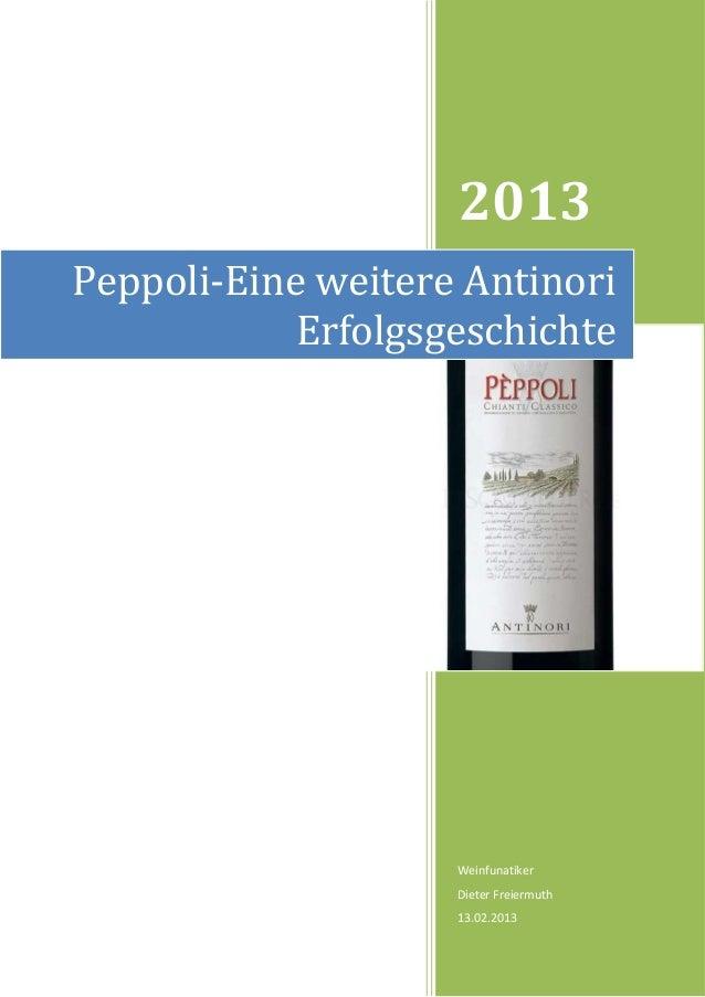 2013Peppoli-Eine weitere Antinori            Erfolgsgeschichte                    Weinfunatiker                    Dieter ...