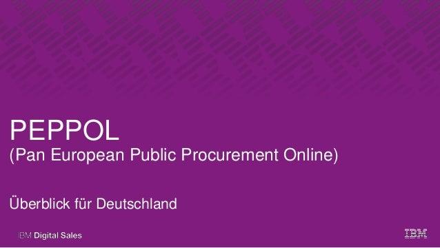 PEPPOL (Pan European Public Procurement Online) Überblick für Deutschland
