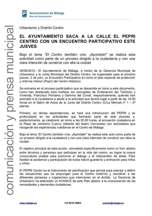 comunicaciónyprensamunicipal Urbanismo y Distrito Centro EL AYUNTAMIENTO SACA A LA CALLE EL PEPRI CENTRO CON UN ENCUENTRO ...