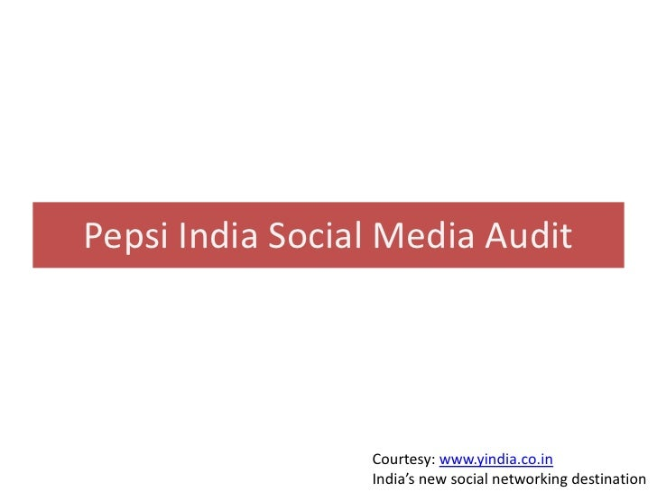 Pepsi India social media audit analysis