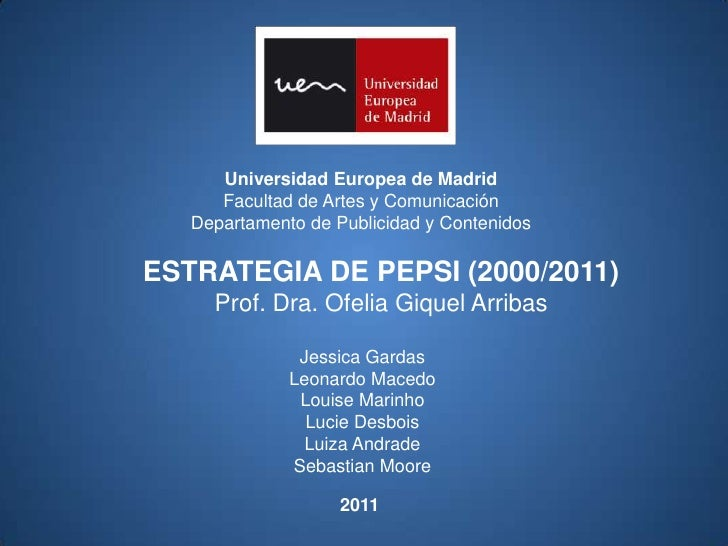 Universidad Europea de Madrid      Facultad de Artes y Comunicación   Departamento de Publicidad y ContenidosESTRATEGIA DE...