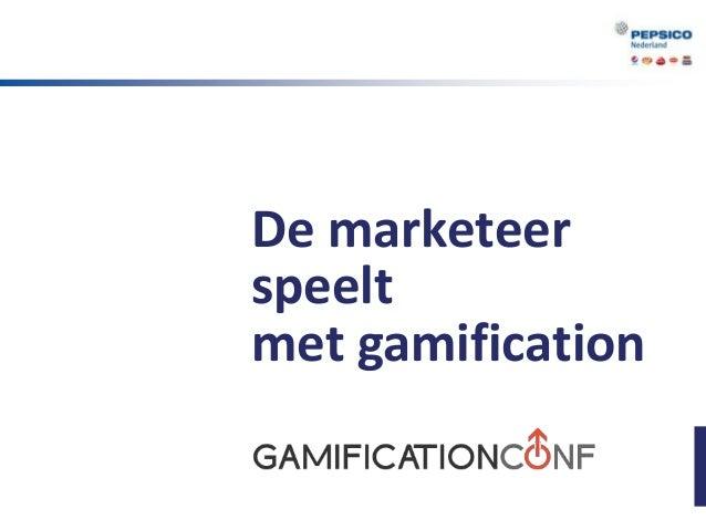 De marketeerspeeltmet gamification
