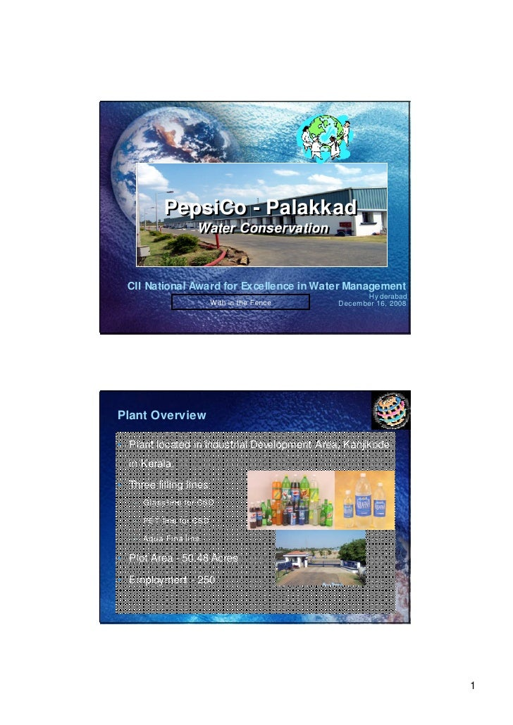 PepsiCo - Palakkad                   Water Conservation                   Water Conservation     CII National Award for Ex...