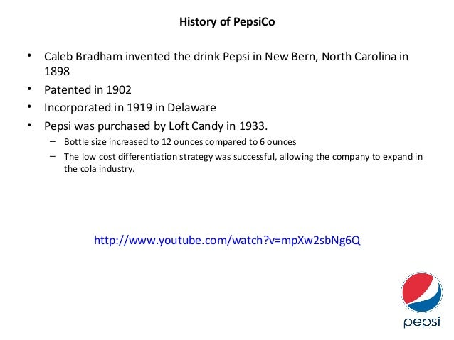 introduction of pepsi company The pepsi-cola story began in new  enced by the pepsi-cola company during  shortly after the introduction of the.