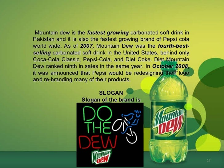 mountain dew case study essay Aug 13,2010 case analysis mountain dew: selecting new creative 1  introduction:- product/brand under study – mountain dew is a carbonated soft  drink.
