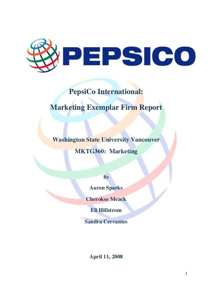 PepsiCo International:Marketing Exemplar Firm ReportWashington State University Vancouver       MKTG360: Marketing        ...