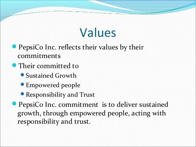 pepsico core values Safety culture policy statement: core values & behaviorsemphasize safety over competing goals to ensure protection of people and the environment author.