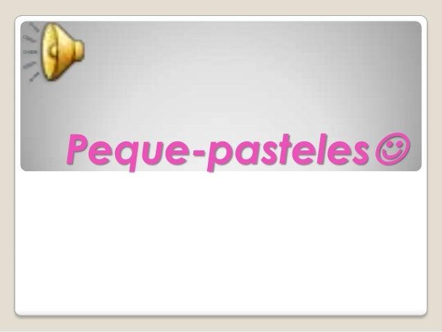 Peque-pasteles