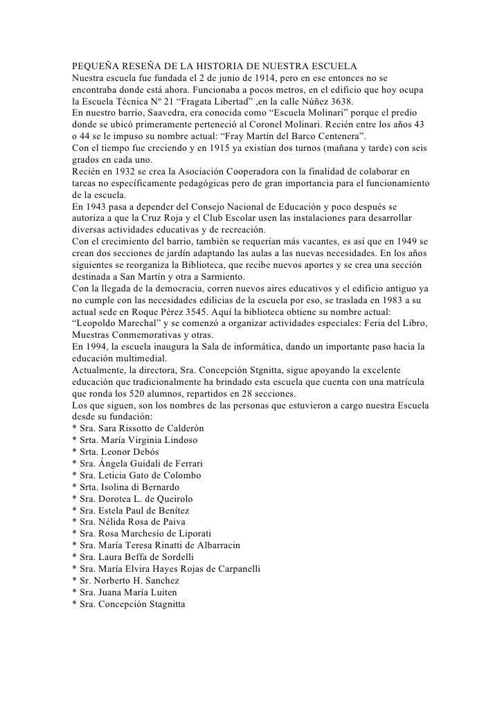 PEQUEÑA RESEÑA DE LA HISTORIA DE NUESTRA ESCUELA Nuestra escuela fue fundada el 2 de junio de 1914, pero en ese entonces n...