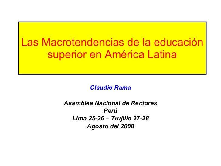 Las Macrotendencias de la Educación Superior en América Latina