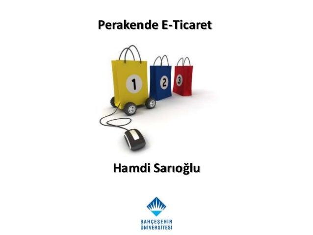 Perakende E-Ticaret  Hamdi Sarıoğlu