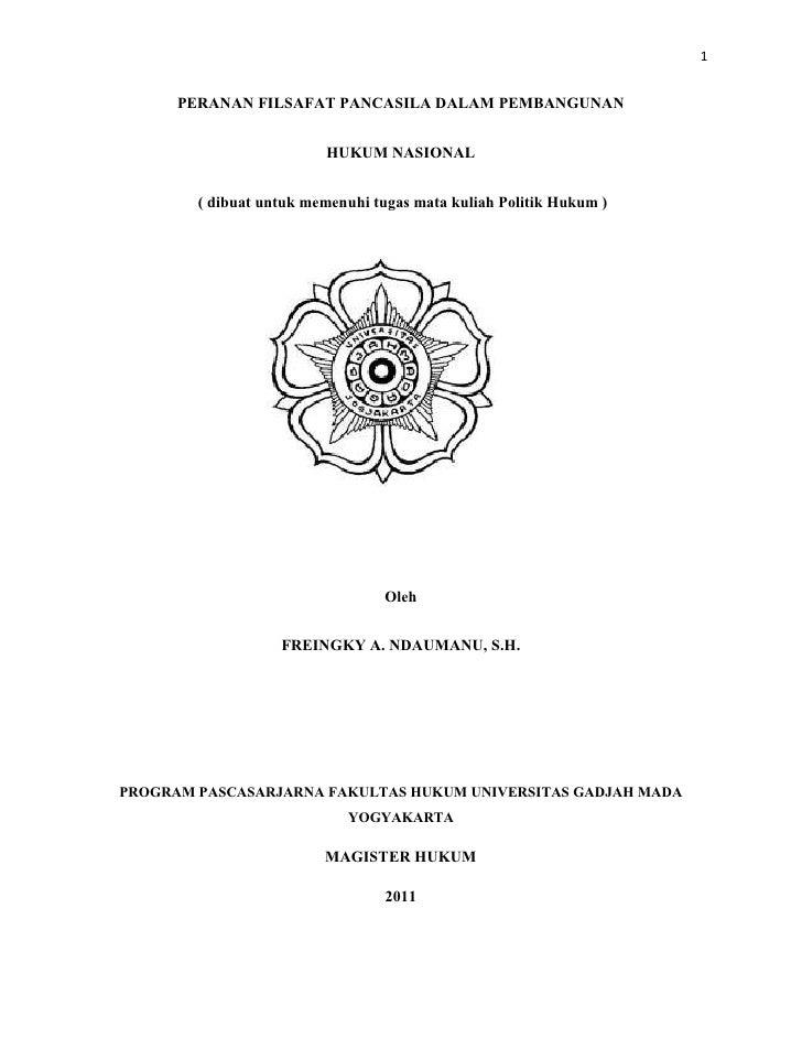 1      PERANAN FILSAFAT PANCASILA DALAM PEMBANGUNAN                         HUKUM NASIONAL        ( dibuat untuk memenuhi ...