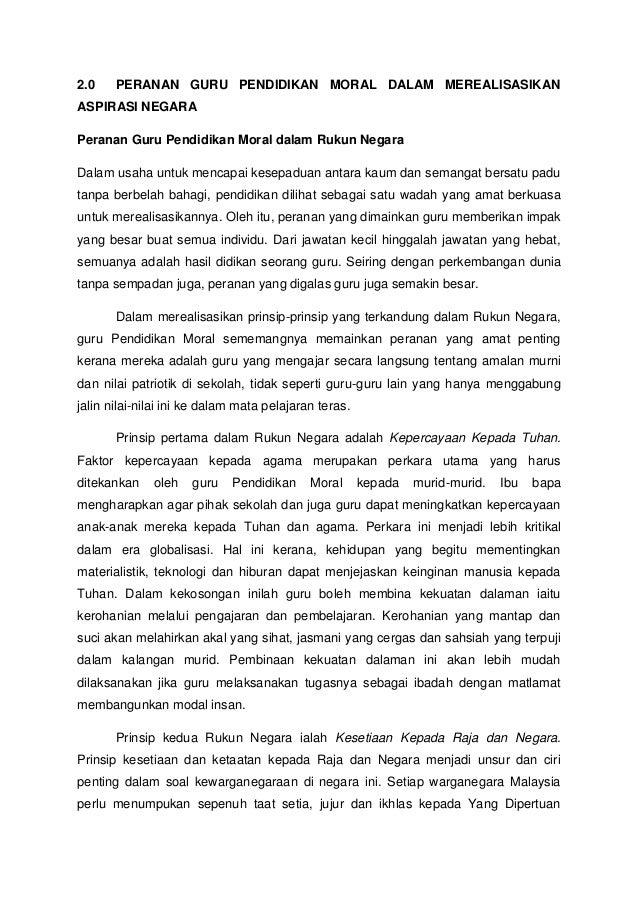 2.0 PERANAN GURU PENDIDIKAN MORAL DALAM MEREALISASIKANASPIRASI NEGARAPeranan Guru Pendidikan Moral dalam Rukun NegaraDalam...