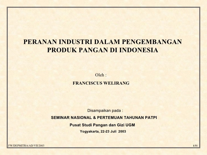 Peran Industri dalam Pengembangan Produk Pangan di Indonesia