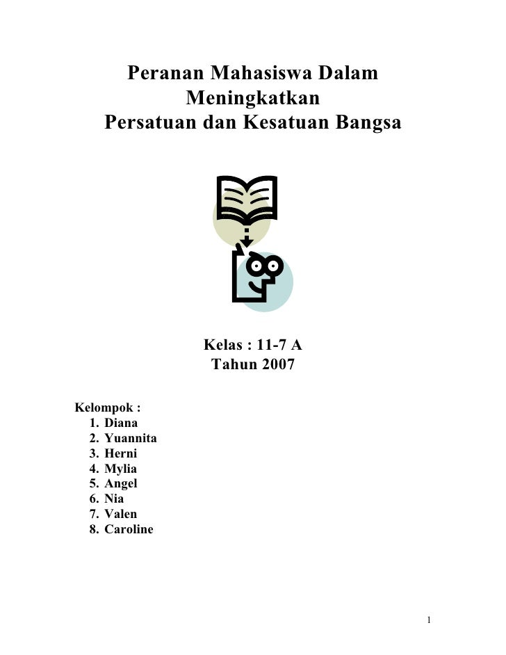 Peranan Mahasiswa Dalam             Meningkatkan     Persatuan dan Kesatuan Bangsa                     Kelas : 11-7 A     ...