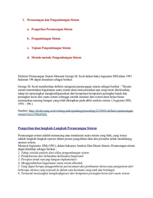 1. Perancangan dan Pengembangan Sistem       a. Pengertian Perancangan Sistem       b. Pengembangan Sistem       c. Tujuan...