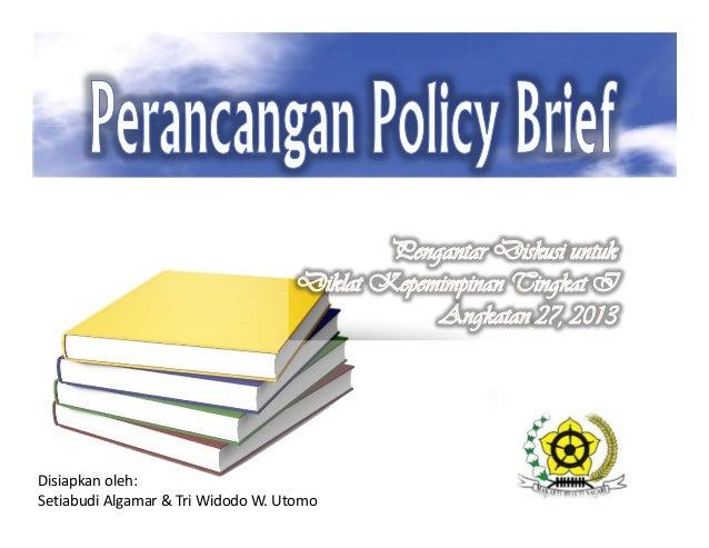Perancangan Policy Brief
