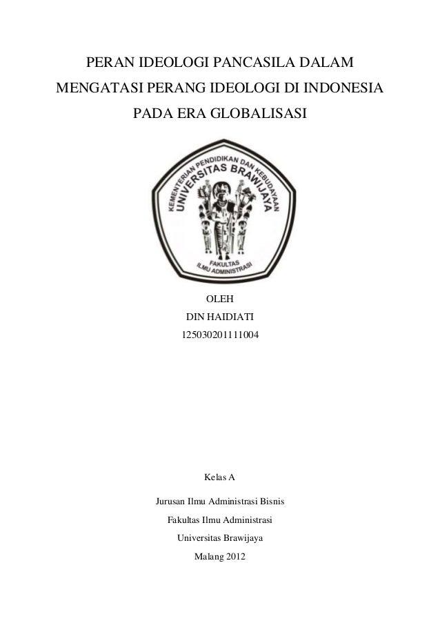 PERAN IDEOLOGI PANCASILA DALAMMENGATASI PERANG IDEOLOGI DI INDONESIA        PADA ERA GLOBALISASI                       OLE...