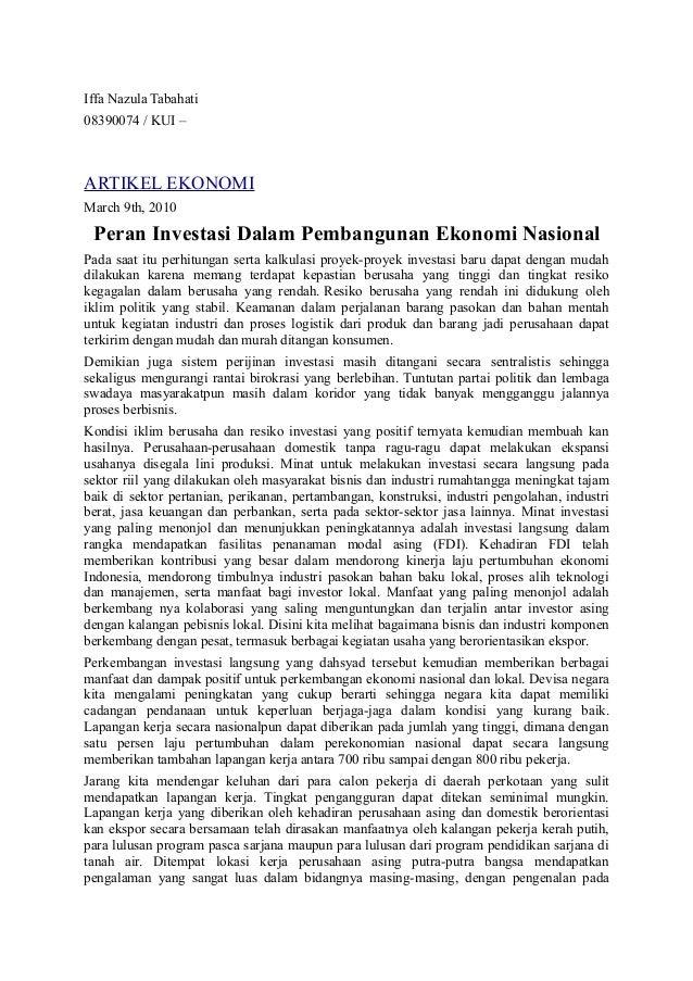 Iffa Nazula Tabahati 08390074 / KUI – ARTIKEL EKONOMI March 9th, 2010 Peran Investasi Dalam Pembangunan Ekonomi Nasional P...