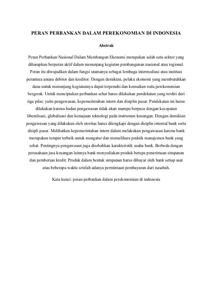 PERAN PERBANKAN DALAM PEREKONOMIAN DI INDONESIA                                         Abstrak Peran Perbankan Nasional D...