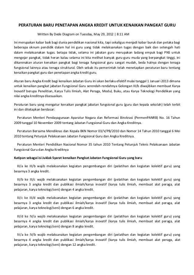 PERATURAN BARU PENETAPAN ANGKA KREDIT UNTUK KENAIKAN PANGKAT GURU               Written By Dede Diagram on Tuesday, May 29...